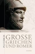 Große Griechen und Römer (Cabra-Leder mit goldener Schmuckprägung)