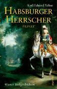 Habsburger Herrscher Privat