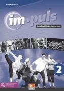 im.puls 2 - Lehrerband. Ausgabe Deutschland und Schweiz