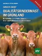 Green Beef - Qualitätsrindermast im Grünland