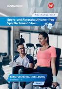 Sport- und Fitnesskaufmann/ -frau & Sportfachmann/ -frau