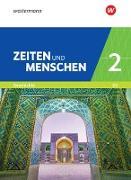 Zeiten und Menschen / Zeiten und Menschen - Geschichtswerk für das Gymnasium (G9) in Nordrhein-Westfalen - Neubearbeitung