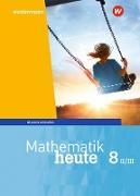 Mathematik heute - Ausgabe 2017 für Bayern