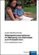Bildungsdokumentationen im Übergang vom Elementar- zum Primarbereich