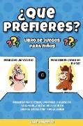 ¿Que prefieres? libro de juegos para niños