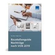 Baustellenguide Nachträge nach VOB 2019