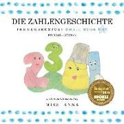 The Number Story 1 DIE ZAHLENGESCHICHTE: Small Book One English-German