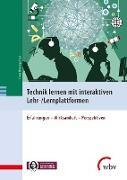 Technik lernen mit interaktiven Lehr-/Lernplattformen
