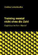 Training mental nicht ohne die Zahl