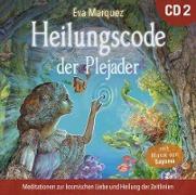 Heilungscode der Plejader [Übungs-CD 2]