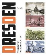 Dresden-Vier Zeiten, vier Ansichten