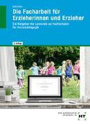 eBook inside: Buch und eBook Die Facharbeit für Erzieherinnen und Erzieher