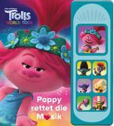 Trolls World Tour-Poppy rettetdie Musik- Interaktives Pappbilderbuch mit 7 zauberhaften Geräuschen für Kinder ab 3 Jahren