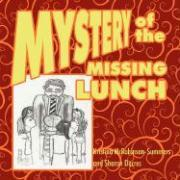 Mystery of the Missing Lunch