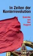 In Zeiten der Konterrevolution
