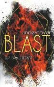 Undercover: Blast