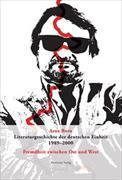 Literaturgeschichte der deutschen Einheit 1989–2000