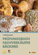 Prüfungsbuch für Fachverkäufer Bäckerei