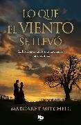 Lo Que El Viento Se Llevó / Gone with the Wind