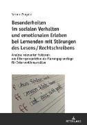 Besonderheiten im sozialen Verhalten und emotionalen Erleben bei Lernenden mit Störungen des Lesens / Rechtschreibens