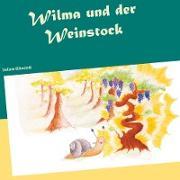 Wilma und der Weinstock