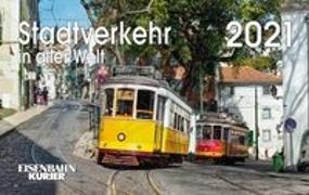 Stadtverkehr in aller Welt 2021