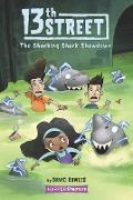 13th Street #4: Shocking Shark Showdown