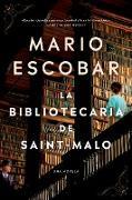 The Librarian of Saint-Malo / La bibliotecaria de Saint-Malo