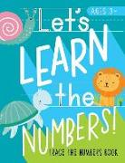 Let's Learn the Numbers: Trace the Numbers Book: Ages 3+: Animal Theme Number Tracing Practice Workbook for Preschool & Pre-Kindergarten Boys &