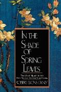 In the Shade of Spring Leaves - The Life of Higuchi Ichiyo, with Nine of Her Best Stories Meiji Japan