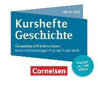 Kurshefte Geschichte - Niedersachsen. Abitur Niedersachsen 2022 - Kompendium
