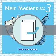 Sprachfreunde - Ausgabe Nord/Süd - Neubearbeitung 2015. 3. Schuljahr - Mein Medienpass