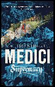 Medici ~ Supremacy