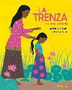 La Trenza O El Viaje de Lalita / The Braid or Lalita's Journey