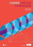 Chemie für das Gymnasium (Print inkl. eLehrmittel)