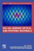 Sol-Gel Derived Optical and Photonic Materials