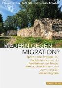 Mauern gegen Migration?