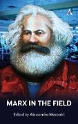 Marx in the Field