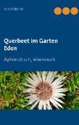 Querbeet im Garten Eden