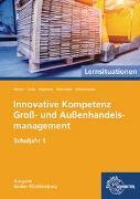 Innovative Kompetenz Groß- und Außenhandelsmanagement