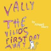 Vally the Villo's First Day Away