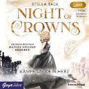 Night of Crowns 02. Kämpf um dein Herz