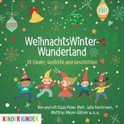 WeihnachtswinterWunderland. 24 Lieder, Gedichte und Geschichten