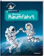 Der kleine Major Tom. Space School. Band1: Alles über Raumfahrt!