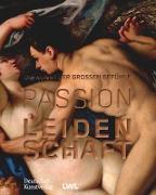 Passion Leidenschaft
