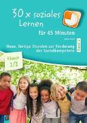 30 x soziales Lernen für 45 Minuten – Band 2 – Klasse 1/2