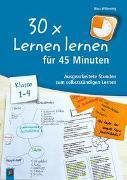 30 x Lernen lernen in 45 Minuten - Klasse 1–4