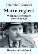 Matto regiert (Großdruck)
