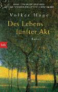 Des Lebens fünfter Akt - Liebe, Literatur und Leid: Arthur Schnitzlers letzte Lebensjahre