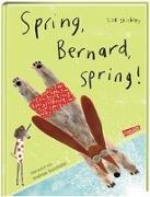 Spring, Bernard, spring!